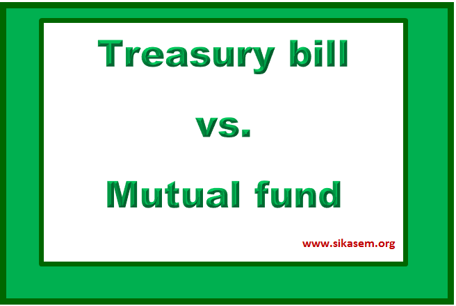 treasury bill vs. mutual fund